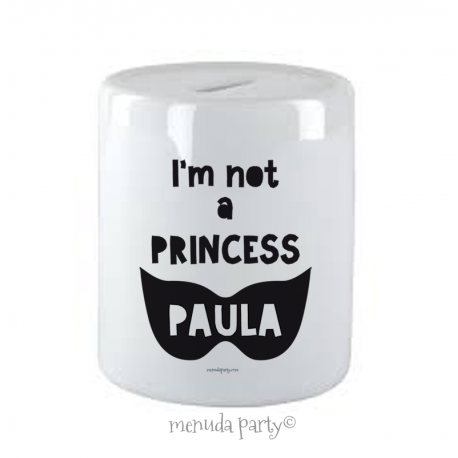 Hucha NOT PRINCESS