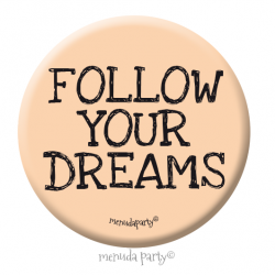 Chapa Follow your dreams