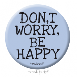 Chapa Don't worry, be happy