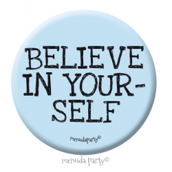 Chapa Believe in yourself
