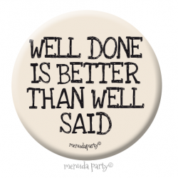Chapa Well done is better than well said