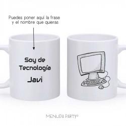 """Taza work """"soy de teconología"""""""